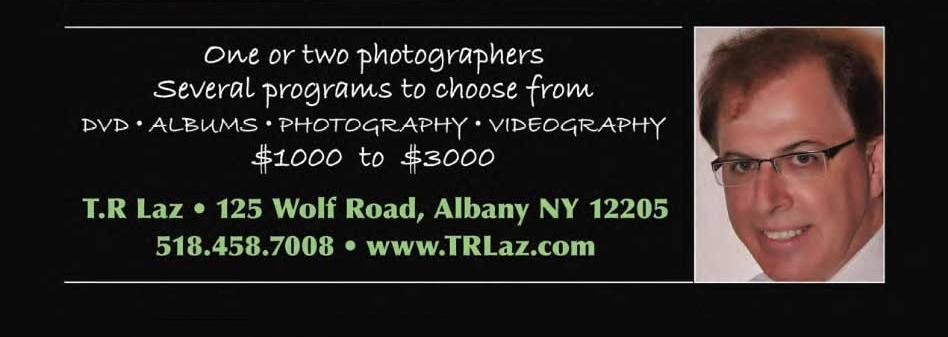 Wedding, Albany, Bride, Weddings, Bridal, Married, New York, Saratoga, Photo, DJ, Reception, Caterer, Banquet, Schenectady, Troy, Video, Information Wedding in Albany, Weddings, Bride and Bridal Guide for Getting Married USA WEDDINGS T.R. LAZ
